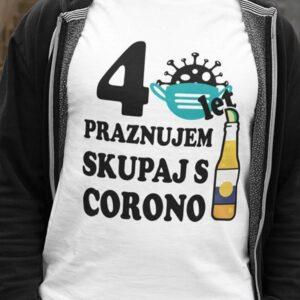 Majica 40 let praznujem skupaj s corono