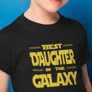 Best daughter in the galaxy preview majice z napisi za otroke za najmlajše 9