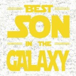 Best-son-in-the-galaxy-preview-dizajn