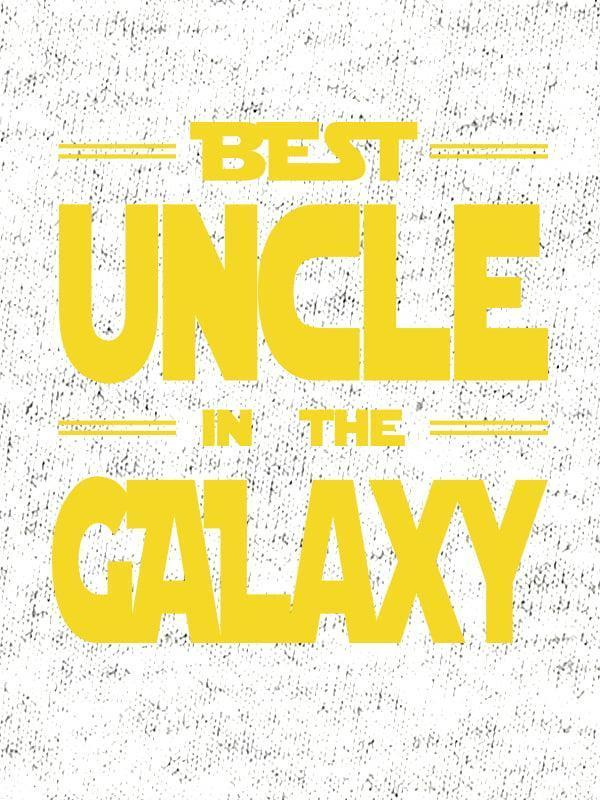Best uncle in the galaxy