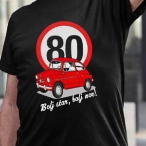 Bolj star bolj nor 80 fičo, majica