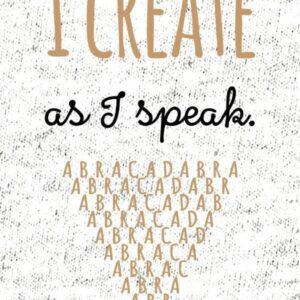 ABRAKADABRA - I create as I speak - Connectees