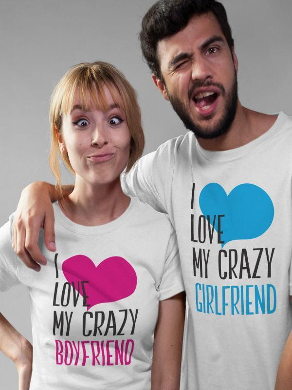 Majica Komplet za pare: I love my crazy boyfriend & I love my crazy girlfriend