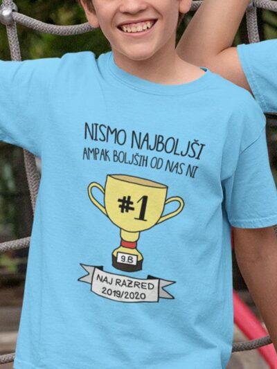 Nismo najboljši ampak boljših od nas ni - otroške majice