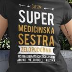 Jaz sem super medicinska sestra, majica