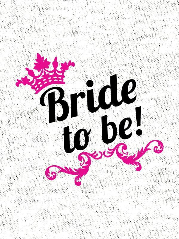 Bride to be!