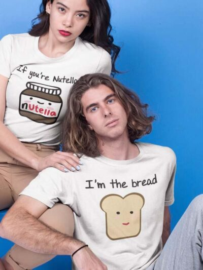 Komplet majic if you are nutella i am bread