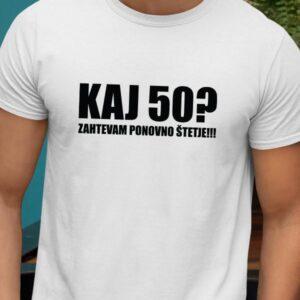 Majica kaj 50 zahtevam ponovno štetje