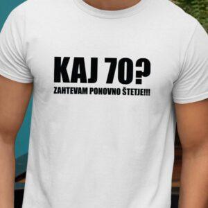 Majica kaj 70 zahtevam ponovno štetje