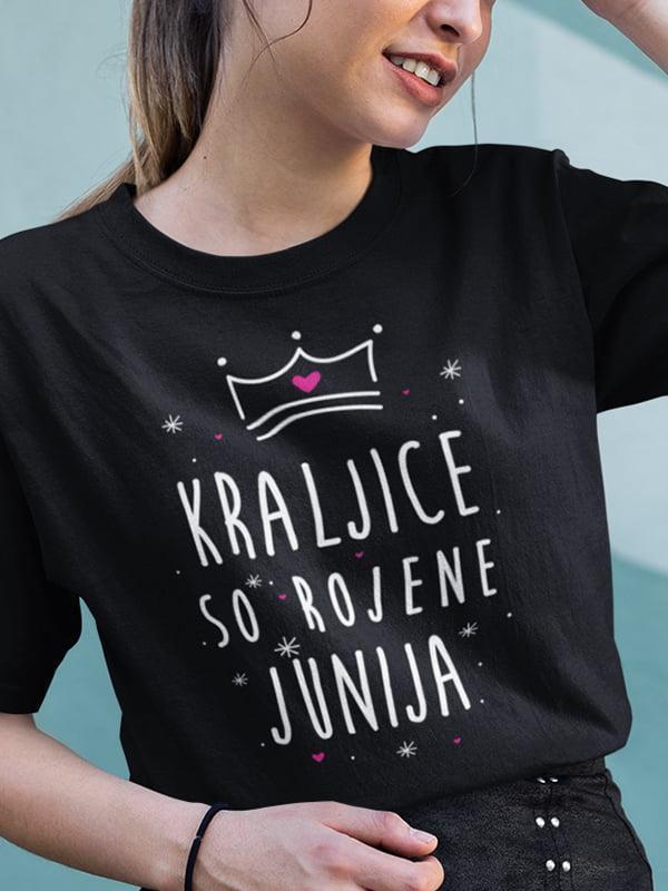 majica Kraljice so rojene junija