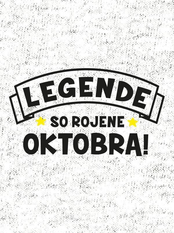 Legende so rojene oktobra!