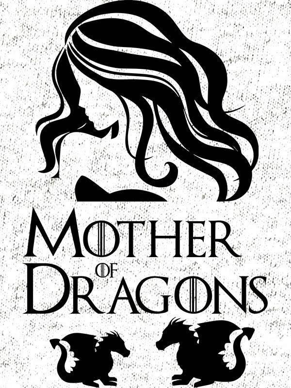 Mother of dragons - verzija 1