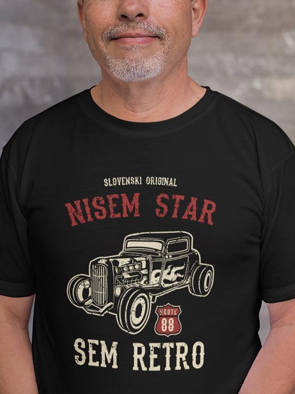 Majica Nisem star SEM RETRO - slovenski original