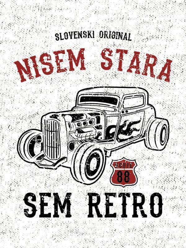 Nisem stara SEM RETRO - slovenski original