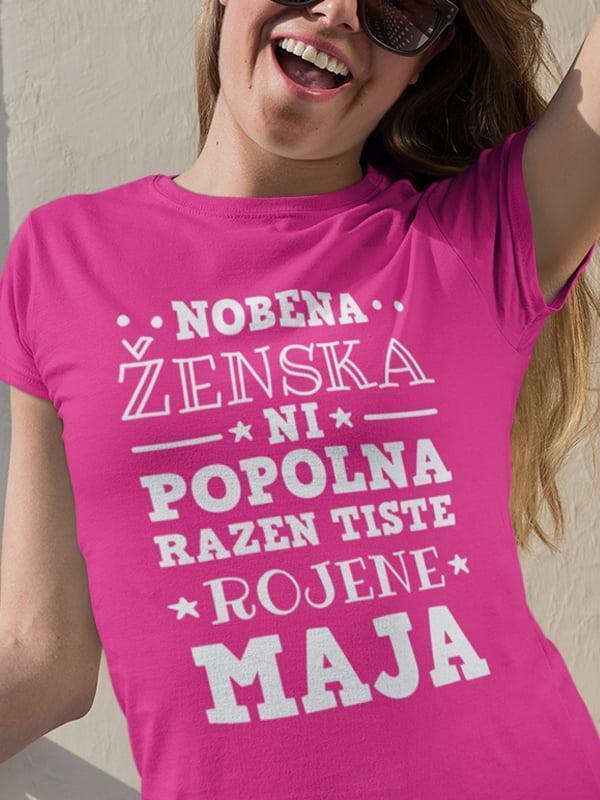 Majica Nobena ženska ni popolna - razen tiste rojene maja