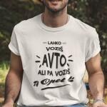 Lahko voziš avto ali pa voziš opel, majica
