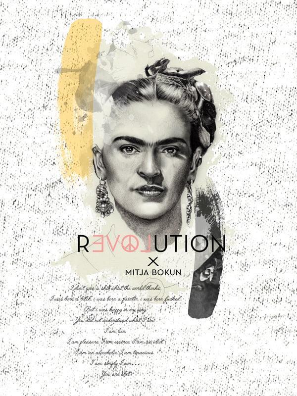 Revolution - Frida Kahlo - I don't give a shit ...