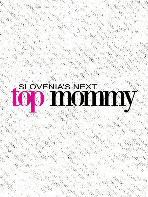 Slovenia's next top mommy