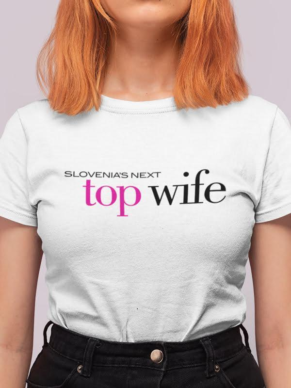 Majica Slovenia's next top wife