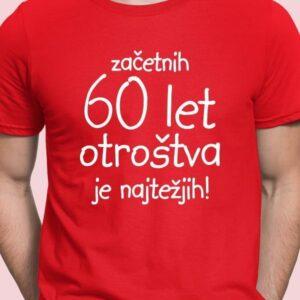 Majica začetnih 60 let otroštva je najtežjih!