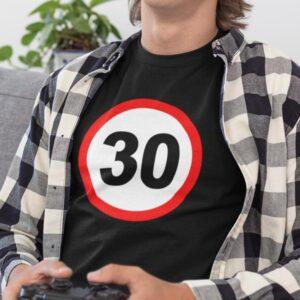 Potiskana majica prometni znak 30 let rojstni dan obletnica okrogla zabava žurka mlaj darilo mladina tiskarna trgovina garderoba tisk na majice unikati po želji spletno nakupovanje dostava po pošti osebni prevzem kvalitetno obstojno dtg ljubljana