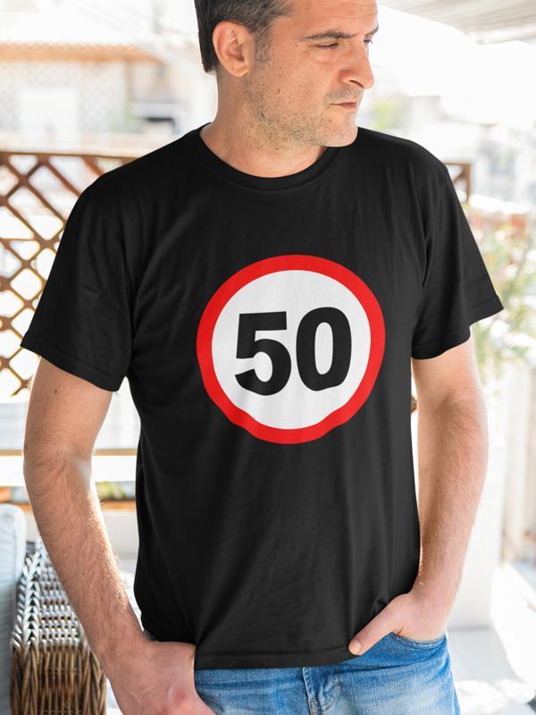 potiskana majica prometni znak 50 let rojstni dan abraham zabava mlaj darilo udarno družinska obletnica tiskarna garderoba ljubljana tisk na majice spletno nakupovanje dostava po pošti kvaliteten obstojen tisk udobne majice trgovina
