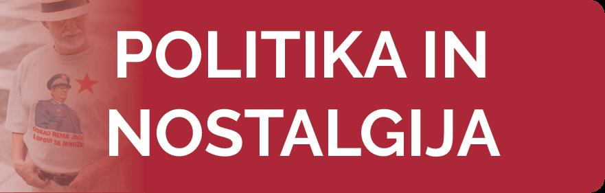 Politika in nostalgija