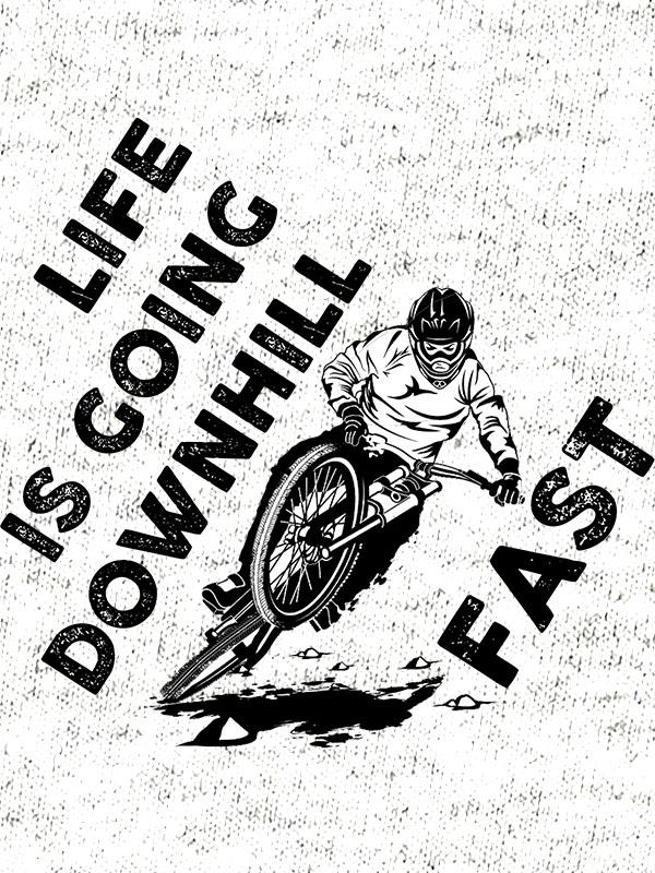 printed t-shirt life is going downhill fast cyclists mountain bike cycling nature sport funny fun printing Garderoba dtg print unique t-shirt printing on request online purchase delivery durable print quality shop ljubljana