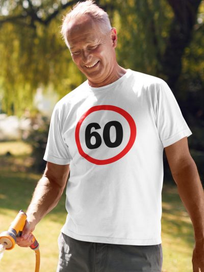 printed t-shirt traffic sign 60 years t-shirt for birthday gift fun for the elderly printing wardrobe ljubljana online purchase delivery personal collection dtg print on t-shirts unique print on request durable quality