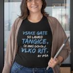 Potiskana majica vsake gate so lahko tangice martina ipša komedija standupsi humor teesky tiskarna garderoba zabavno smešno tisk na majice unikati dtg tiskanje obstojno udobno za nosit spletni nakup dostava po pošti osebni prevzem ljubljana