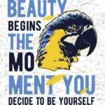 Beauty-begins-the-moment-you-decide-to-be-yourself-preview-dizajn