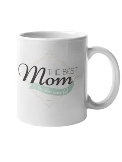Skodelica the best mom in the world